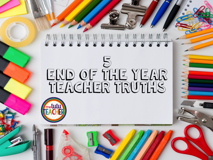 The end of the year can be exhausting for teachers, but these teacher truths will help you remember just how much of an impact you've had on your students' live. Click through to learn about the five teacher truths. From the exhaustion to the fact that you'll miss them, and even the hard to swallow fact that you can't reach them all. This post is sure to resonate with teachers at ALL grade levels. Click through, nod your head in agreement, and enjoy!